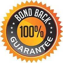 100% Bond Back Guarantee